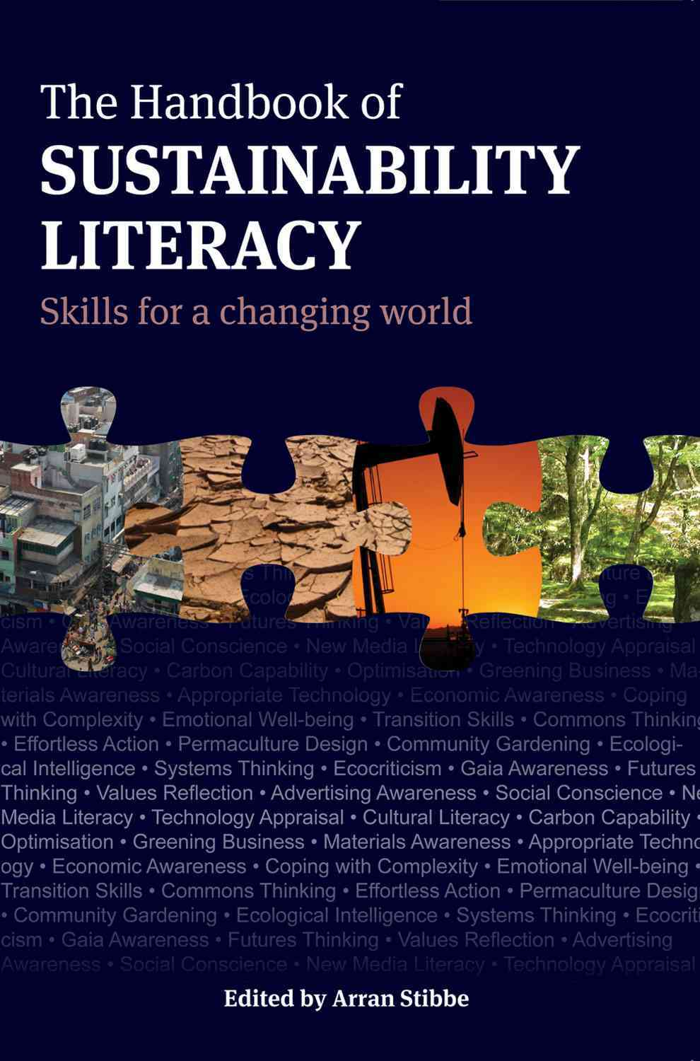 The Handbook of Sustainability Literacy By Stibbe, Arran (EDT)